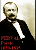 Gérard de Nerval: POESIE 1830-1835