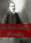 Georges Courteline: Une Bonne Fortune