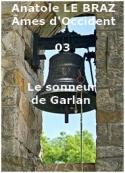 Anatole Le Braz: Âmes d'Occident, 03, Le sonneur de Garlan