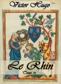 Victor Hugo: Le Rhin Tome II