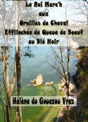 Hélène Du gouezou vraz: Le Roi Portzmac'h aux Oreilles de Cheval
