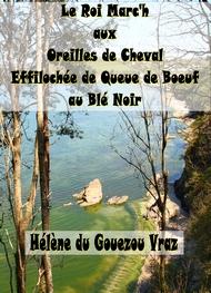 Hélène Du gouezou vraz - Le Roi Portzmac'h aux Oreilles de Cheval