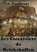 Gustave Toudouze: Les Cuirassiers de Reichshoffen