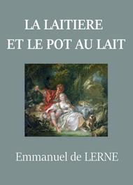 Emmanuel de Lerne - La Laitière et le Pot au lait
