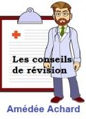 Amédée Achard: Les conseils de révision