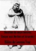 Hélène Du gouezou vraz: Bouillon de Onze Heures, Soupe aux Herbes et Arsenic