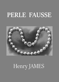 Illustration: Perle fausse - Henry James