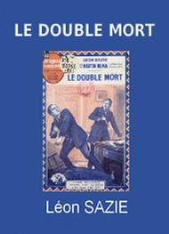 Illustration: Le Double Mort - Léon Sazie