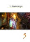 René Daumal: Le Mont analogue-Chapitre 5