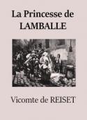 Vicomte de Reiset: La Princesse de Lamballe