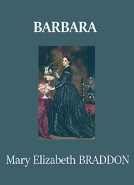 Illustration: Barbara - Mary elizabeth Braddon