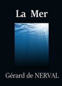 Gérard de Nerval: La Mer