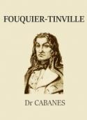 Augustin Cabanès: Fouquier-Tinville
