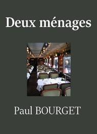 Paul Bourget - Deux ménages