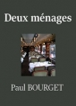 Paul Bourget: Deux ménages