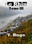 Victor Hugo: Le Rhin Tome III