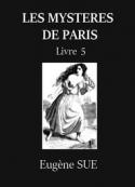 Eugène Sue: Les Mystères de Paris – Tome 5 (Version 2)