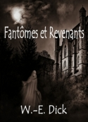 W. e. Dick: Légendes et Revenants