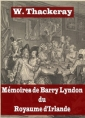 William makepeace Thackeray: Mémoires de Barry Lyndon du royaume d'Irlande