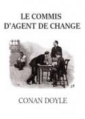 Arthur Conan Doyle: Le Commis d'agent de change