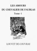 Louvet de couvray: Les Amours du chevalier Faublas (Tome 4)
