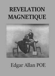 edgar allan poe - Révélation magnétique