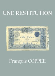 Illustration: Une restitution - François Coppee
