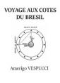 Voyage aux côtes du Brésil