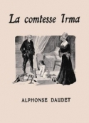 Alphonse Daudet: La comtesse Irma