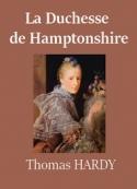 Thomas Hardy: La Duchesse de Hamptonshire
