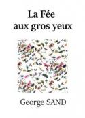 George Sand: La fée aux gros yeux