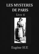 Eugène Sue: Les Mystères de Paris – Tome 6 (Version 2)
