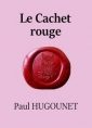 Livre audio: Paul Hugounet - Le Cachet rouge