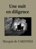 Marquis de Varennes: Une nuit en diligence