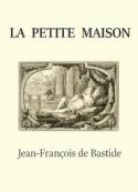 Jean-François de  Bastide: La Petite Maison