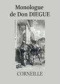 Pierre Corneille: Monologue de Don Diègue (Version 2)