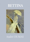 André Dumas: Bettina