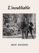 René Maizeroy: L'Inoubliable