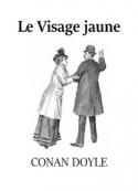 Arthur Conan Doyle: Le Visage jaune (version 2)