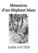 : Mémoires d'un éléphant blanc