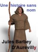 Jules Barbey d aurevilly: Une histoire sans nom