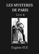Eugène Sue:  Les Mystères de Paris – Tome 8 (Version 2)