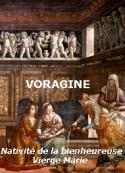Jacques de Voragine: La Nativité de la Bienheureuse Vierge Marie, 8 septembre