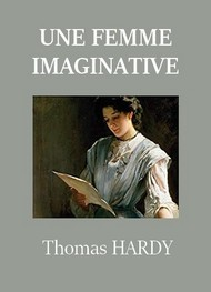 Illustration: Une femme imaginative - Thomas Hardy