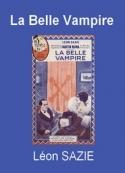 Léon Sazie: La Belle Vampire