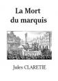 La Mort du marquis