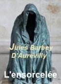 Jules Barbey d aurevilly: L'ensorcelée