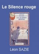 Léon Sazie: Le Silence rouge