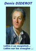 Denis Diderot: Lettre à un magistrat...(librairie),et, Lettre sur les aveugles...