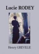 Henry Gréville: Lucie Rodey